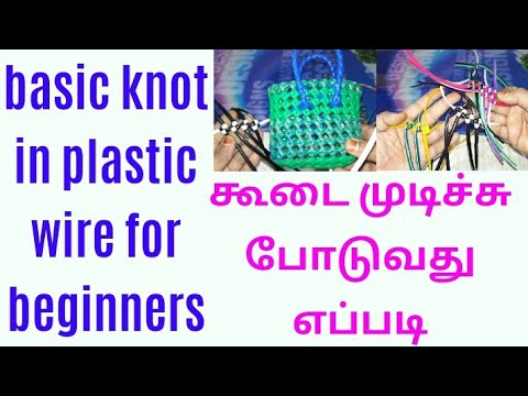 Basic knot in plastic wire for beginners easy clear tutorial