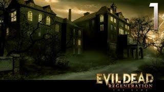 Evil Dead   Regeneration Прохождение Часть 1