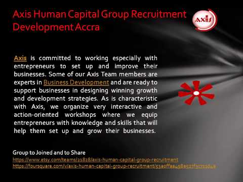 Business Advisory Services of Axis Human Capital Group Recruitment Development Accra