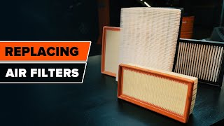 Change the Air Filter yourself – free instructional video