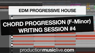 Chords Writing Session #4 - EDM / Progressive House Dramatic Chords in F-Minor