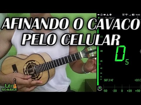 COMO AFINAR O CAVACO COM O CELULAR | AFINANDO o Cavaquinho