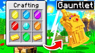 - CRAFTING THE INFINITY GAUNTLET IN MINECRAFT
