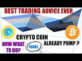 BEST CRYPTOCURRENCY TRADING ADVICE HINDI
