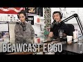Our Love Life Has Plateaued | BeawCast Ep. 60