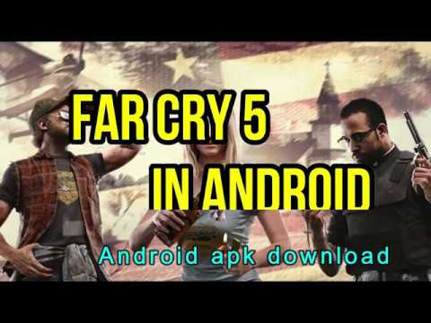 Download Far Cry 5 apk android. 100% working. With PROOF!!