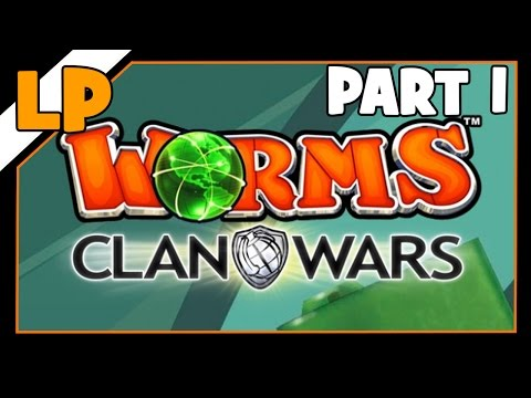 Let's Play: Worms Clan Wars | Part 1 |