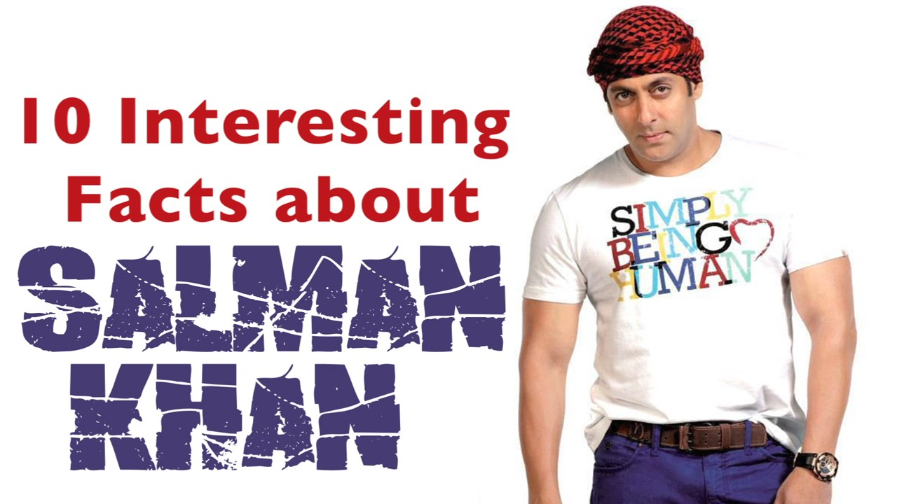 Interesting Facts About Salman Khan