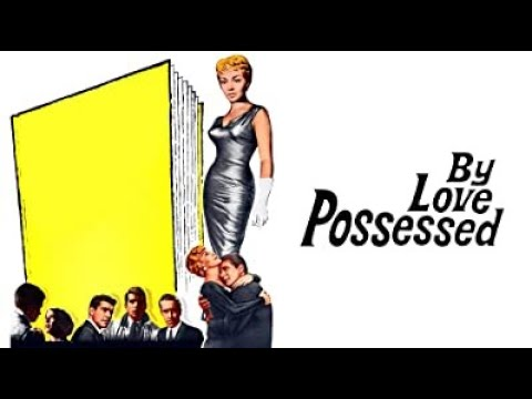 Download By Love Possessed (1961) Lana Turner, Efrem Zimbalist Jr. -  Drama, Romance