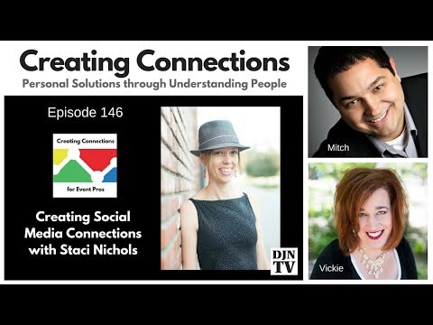 Talking Social Media with Staci Nichols | Creating Connections with Vickie Musni and Mitch Taylor