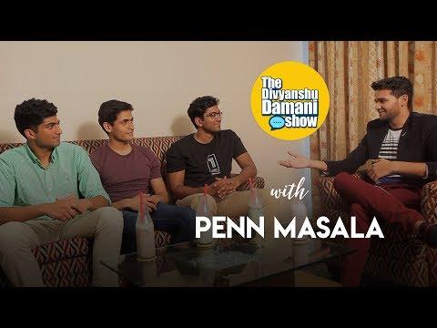 The Divyanshu Damani Show | Penn Masala | S01 E04