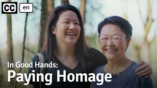 In Good Hands: Paying Homage - Thoughtful Senior Care // Viddsee.com