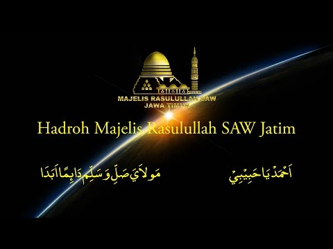 Maula Ya Sholli Wa Salim & Ahmad Ya Habibi - Hadroh Majelis Rasulullah SAW Jawa Timur