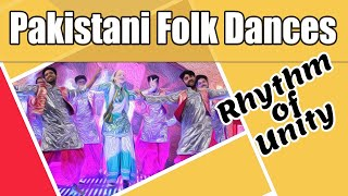 Rhythm of Unity ~ Pakistani Folk Music & Dances with Regional Dresses