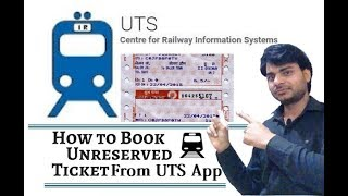 How To Book Unreserved Railway Ticket From UTS Mobile App In Hindi