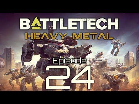 BattleTech | Heavy Metal | Episode 24 |