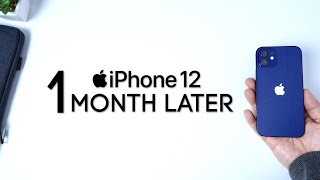 iPhone 12 One Month Later - Is it Worth It??