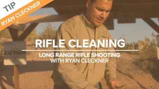 Rifle Cleaning - Long Range Shooting Tip