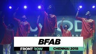 BFAB | FrontRow | World of Dance Chennai 2018 | #WODCHENNAI18