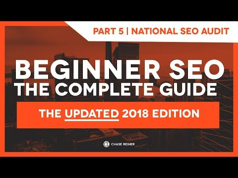 SEO Complete Guide Part 5.2: National SEO Audit