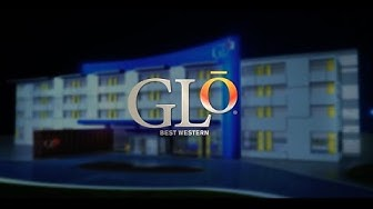 GLō - Best Western® Hotel and Resorts' exciting new hotel brand