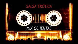 Mix salsa romántica 80 s