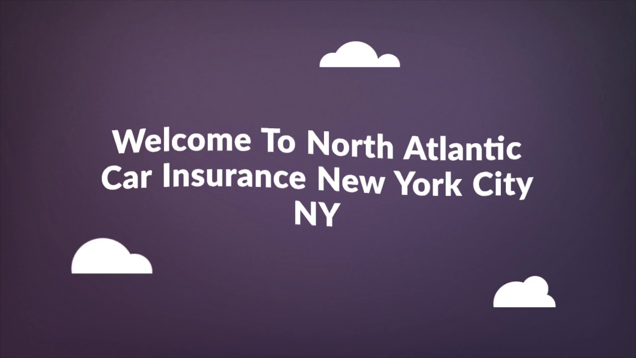 North Atlantic Car Insurance in New York City