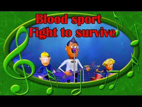Blood sport  Fight to survive