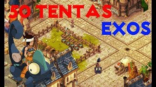 [Dofus]-50 Tentas EXOS (with commentary) :)