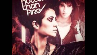 Eric Saade Feat DEV Hotter Than Fire Remix By Greek TeamSaade