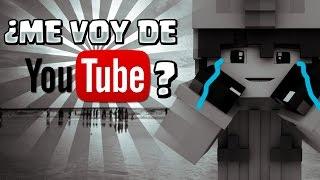 ME VOY DE YOUTUBE? | Y SURVILAND 4.5? | QUE PASA? | TODA LA VERDAD!!