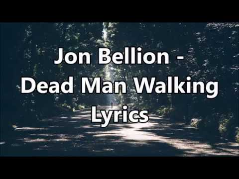 Jon Bellion - Dead Man Walking Lyrics