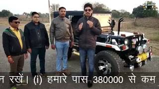 MODIFIED JEEPS..FOR ORDER CONTACT 9035785000..RAJESH JAIN MOTOR