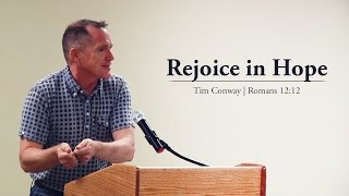 rejoice in hope romans 1212 tim conway