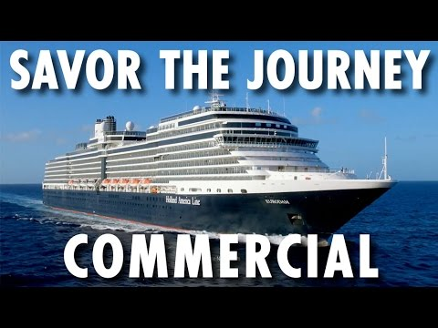 Holland America Line Commercial ~ The Next Great Chapter ~ Savor the Journey ~ Holland America Line