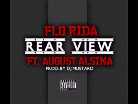 Flo Rida ft. August Alsina - Rear View