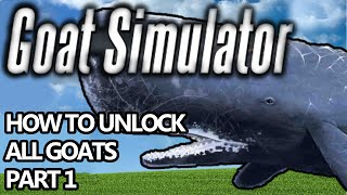 Goat Simulator How to unlock all goats (funny gameplay) Part 1