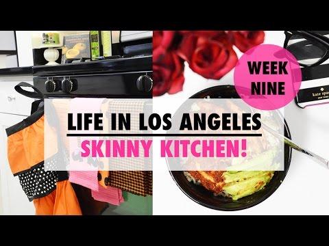Life In LA Week #9 - Skinny Kitchen!
