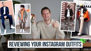 How Stylish Are You? | Reviewing Your IG Outfits Part 2 | Style Tips for Men
