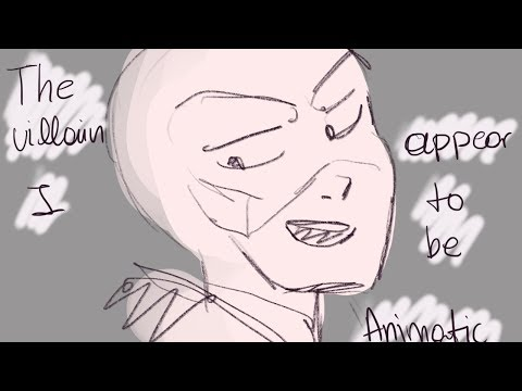 The villain I appear to be/ ANIMATIC ( miraculous Ladybug)