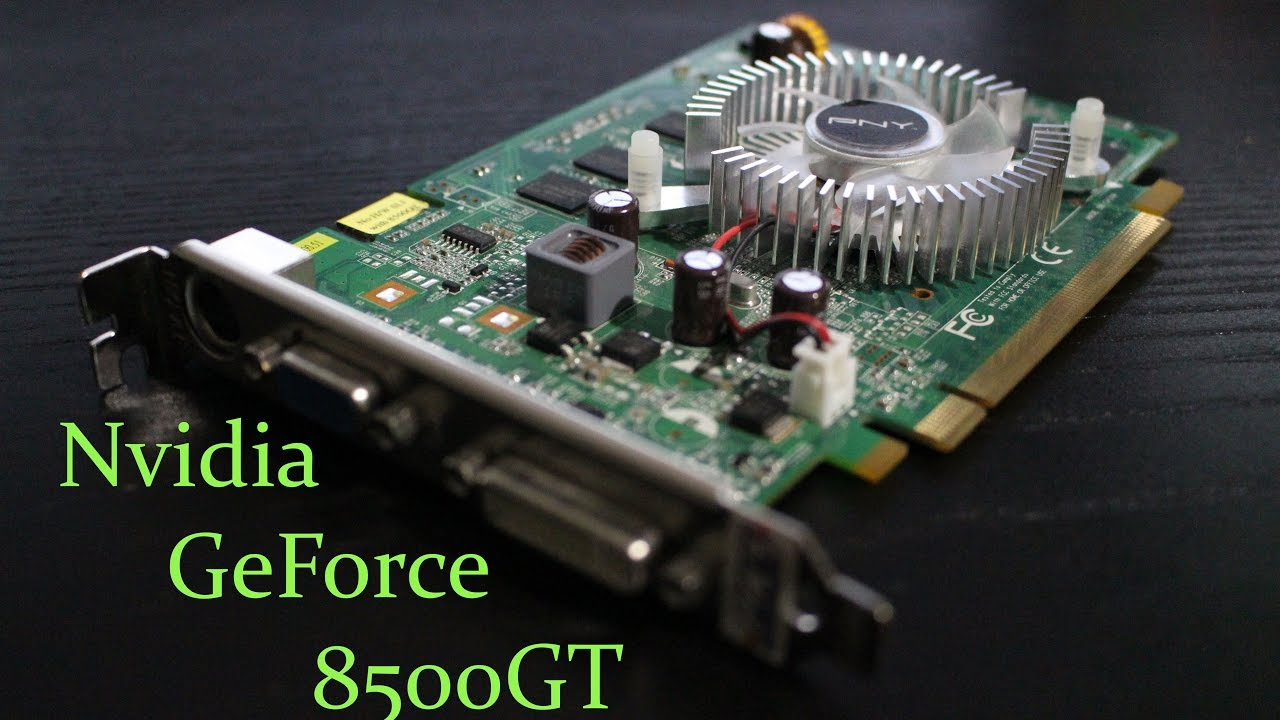 DRIVERS: NVIDIA GEFORCE 8500 GT