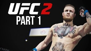 UFC 2 Gameplay Walkthrough Part 1 - LET'S FIGHT (Career Mode)
