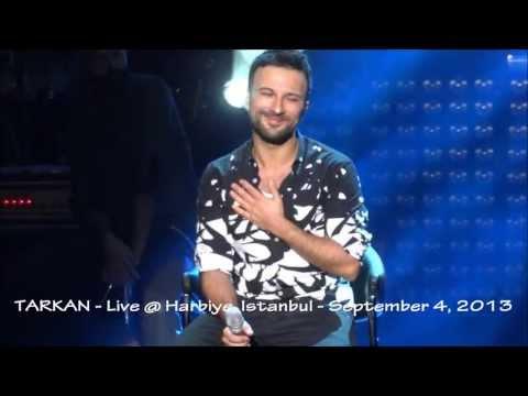 """TARKAN: """"Unutmamalı"""" Live @ Harbiye - September 4th, 2013"""