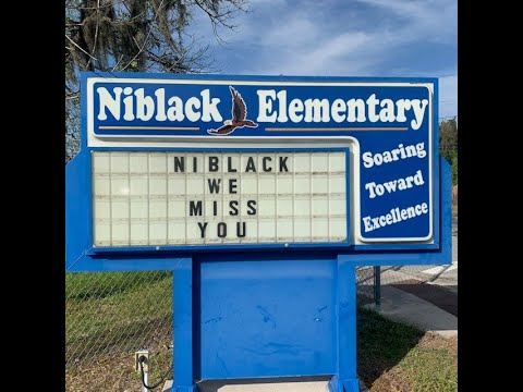 Niblack Elementary School- WE MISS You (updated)