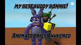 My best buddy Bonnie!   Animatronics Awakened   Roblox