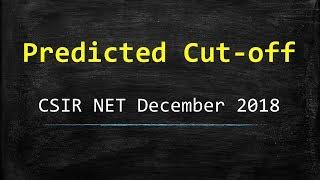 Tentative Cut-Off (CSIR NET - December 2018)