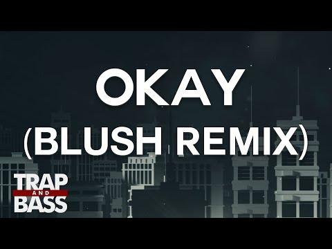 Alison Wonderland - Okay (Blush Remix)