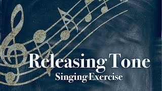 Releasing Tone Singing Exercise | Free Voice Lessons with Cherish Tuttle