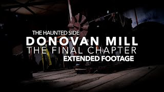 Donovan Mill | The Final Chapter - Extended Footage