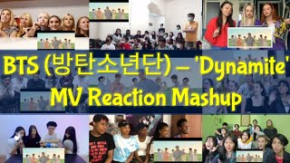 BTS (방탄소년단) 'Dynamite' Official MV - REACTION MASHUP